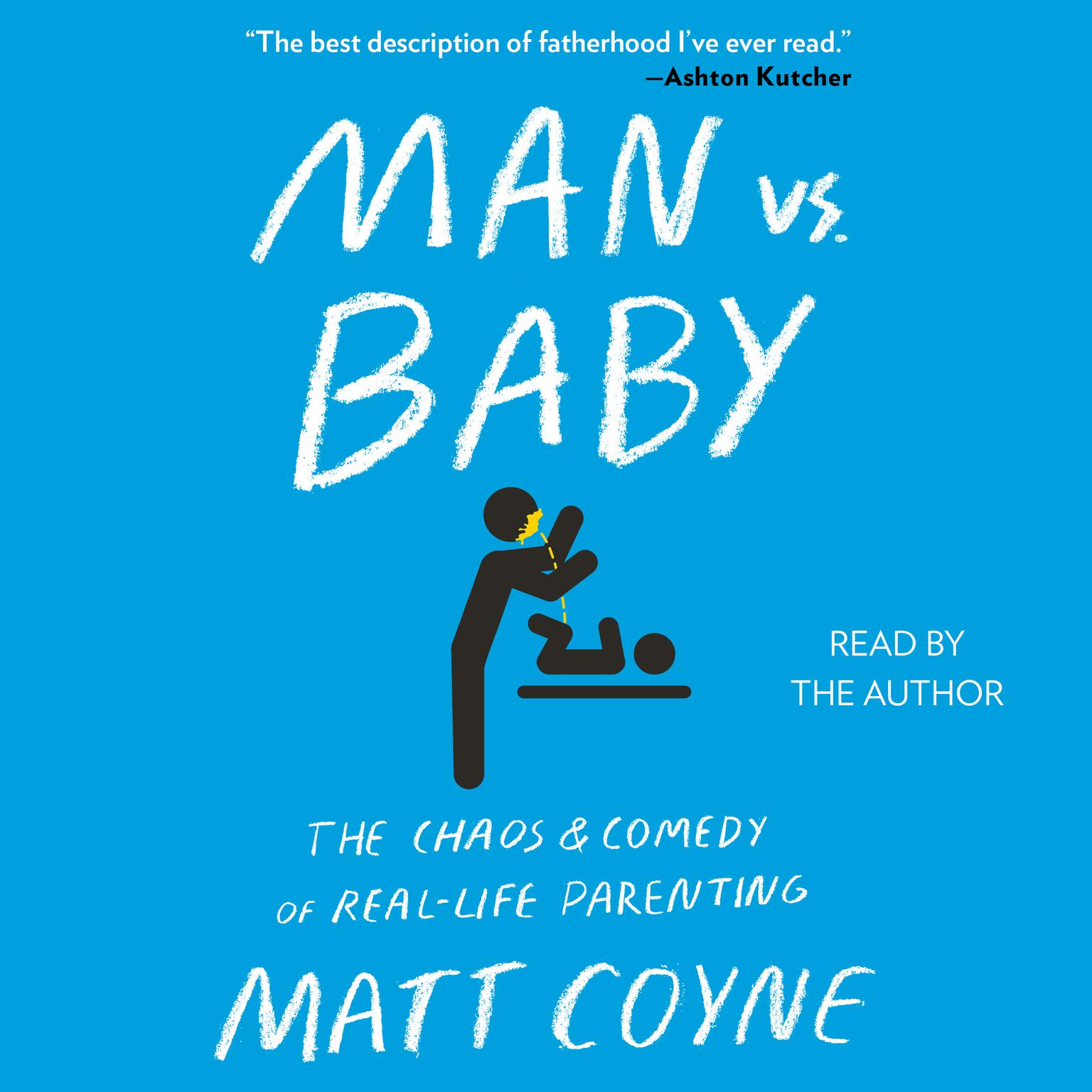 Printable Man vs. Baby: The Chaos and Comedy of Real-Life Parenting Audiobook Cover Art