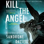 Kill the Angel: A Novel Audiobook, by Sandrone Dazieri
