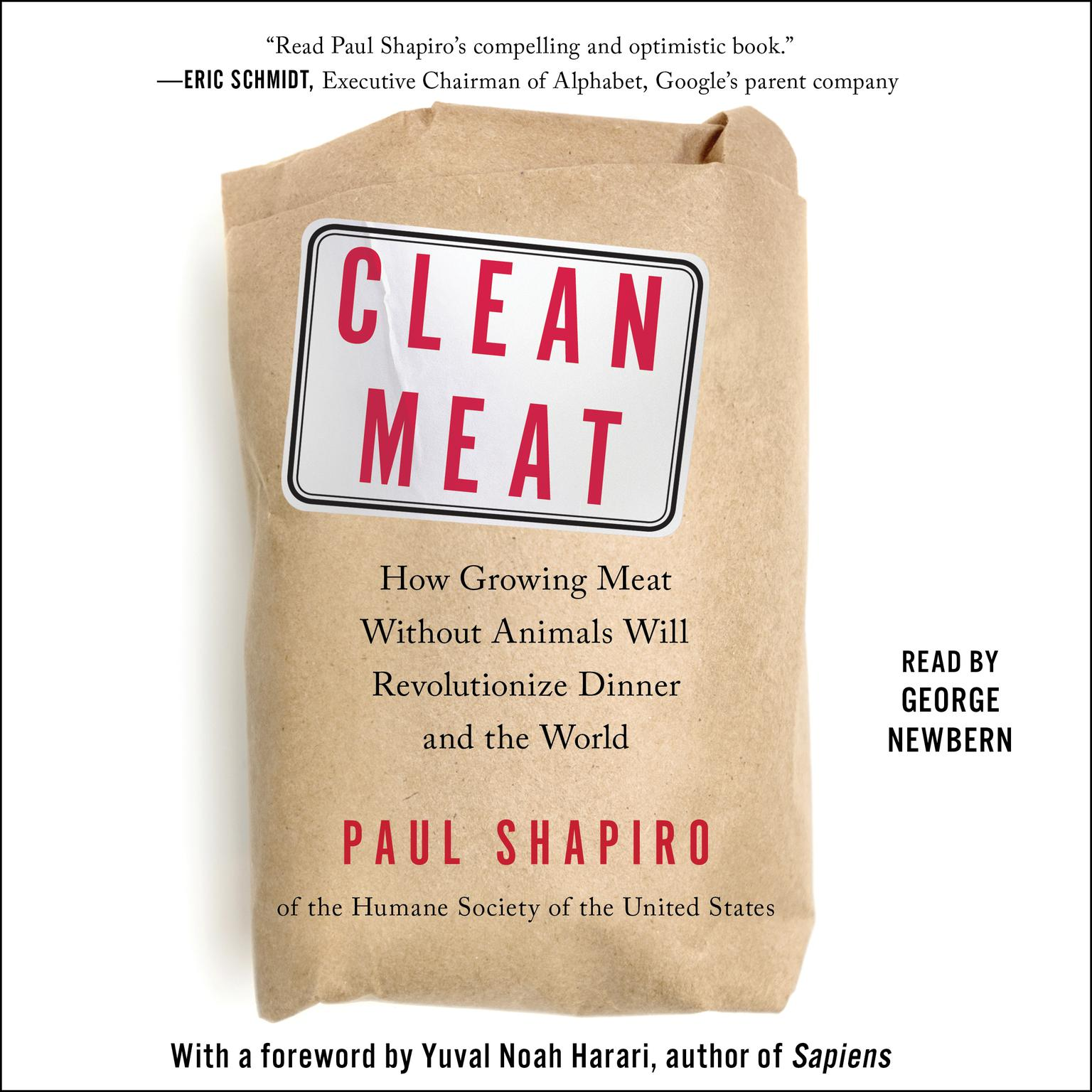 Printable Clean Meat: How Growing Meat Without Animals Will Revolutionize Dinner and the World Audiobook Cover Art