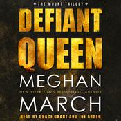 Defiant Queen Audiobook, by Meghan  March