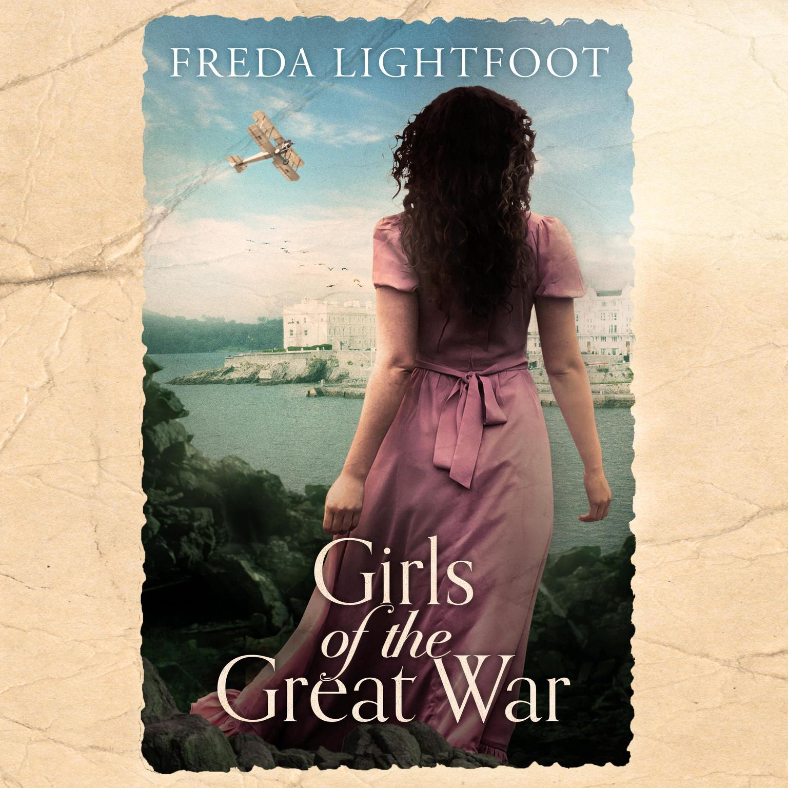 Girls of the Great War Audiobook, by Freda Lightfoot