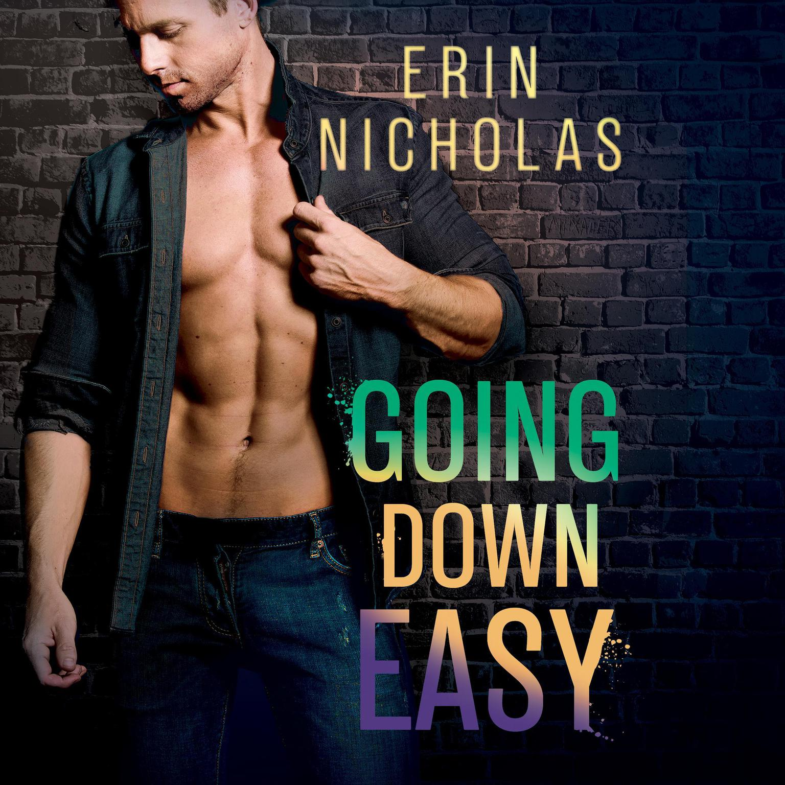 Going Down Easy Audiobook, by Erin Nicholas