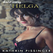 Auditioning Helga Audiobook, by Kathrin Pissinger