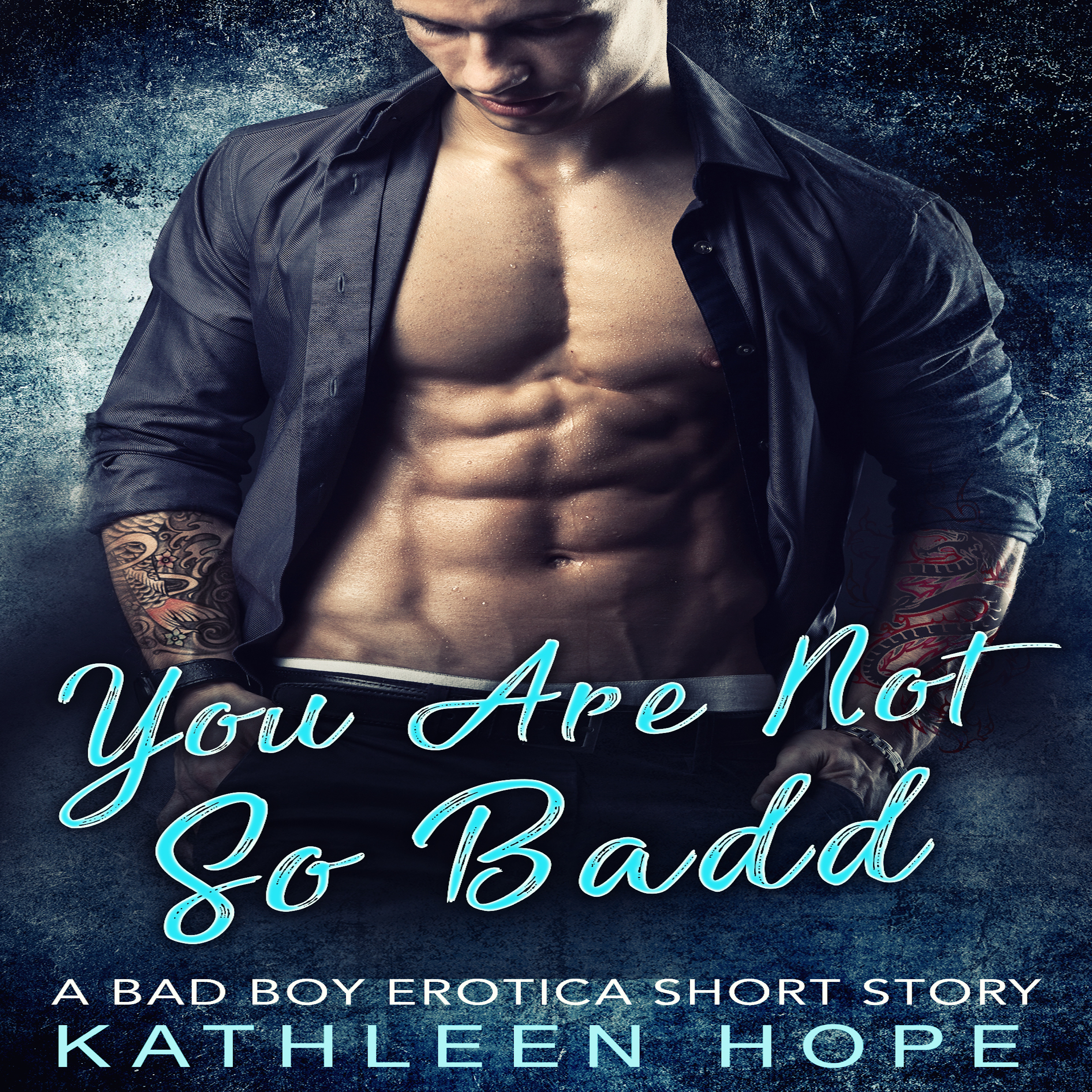 Printable You Are Not So Badd: A Bad Boy Erotica Short Story Audiobook Cover Art