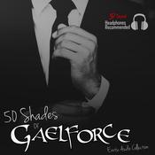 50 Shades of Gaelforce Audiobook, by Gael Force