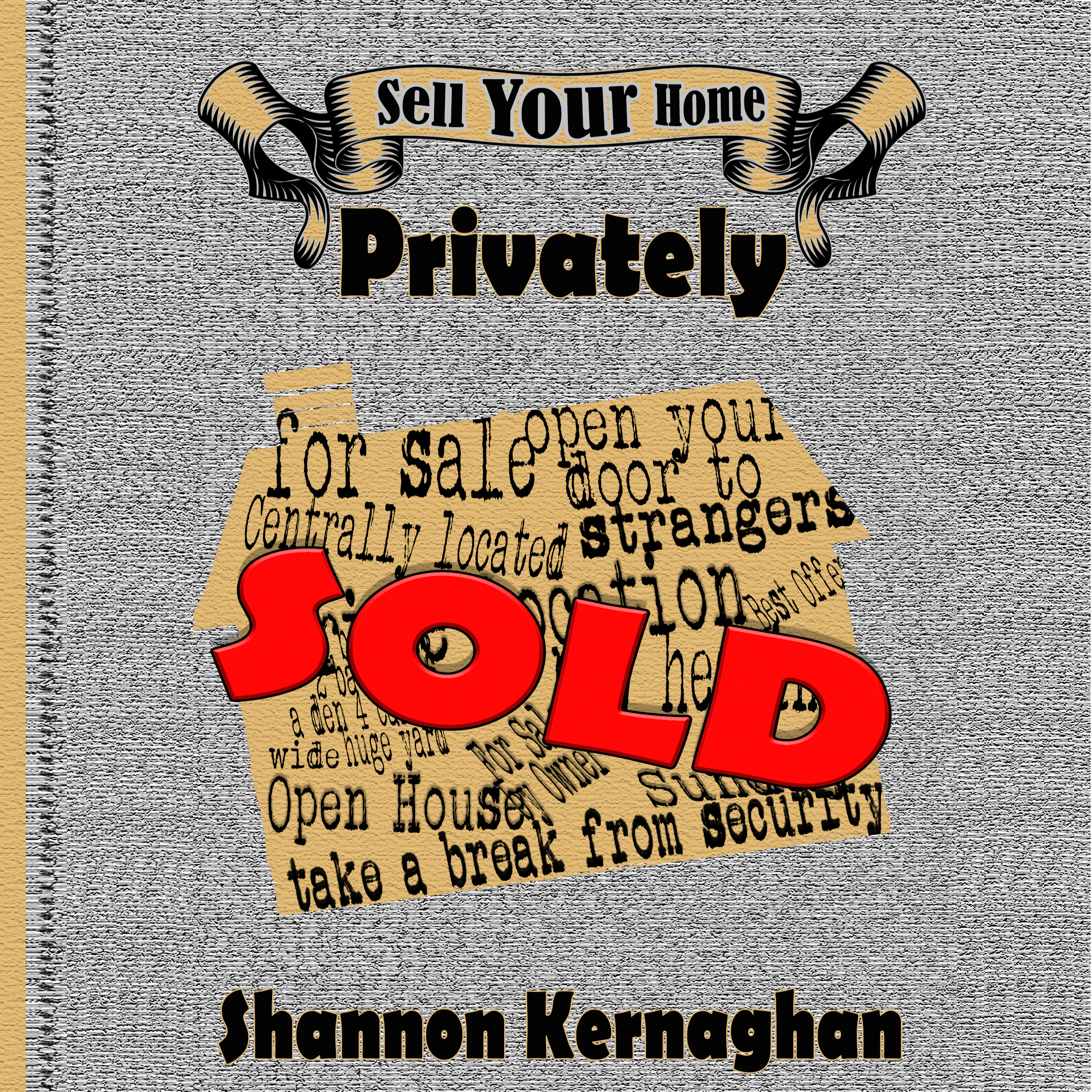Printable Sell Your Home Privately Audiobook Cover Art