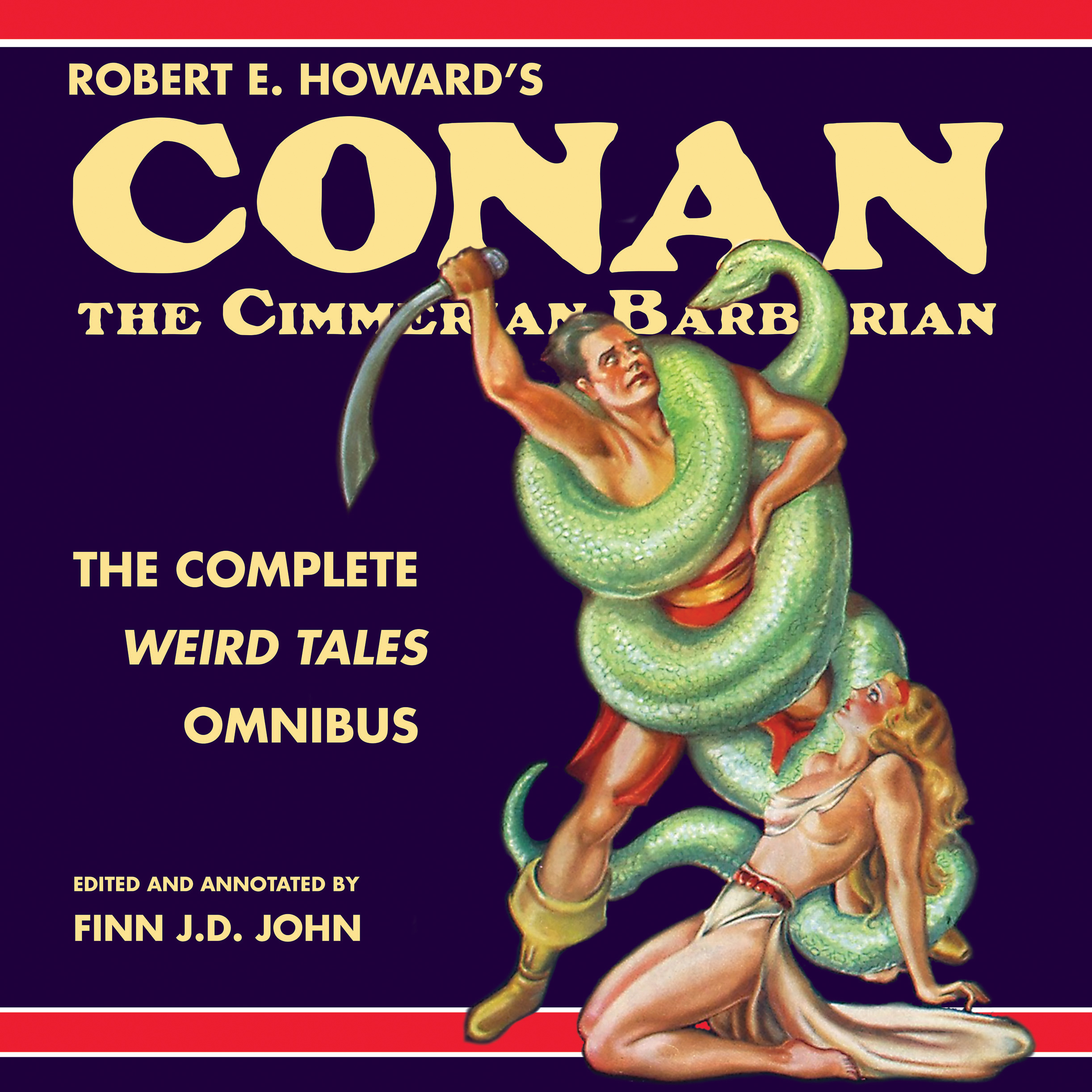 Printable Robert E. Howard's Conan the Cimmerian Barbarian:  The Complete Weird Tales Omnibus Audiobook Cover Art