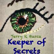 Keeper Of Secrets Audiobook, by Terry R. Barca