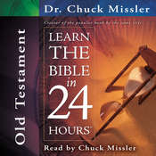 Learn the Bible in 24 Hours: Old Testament Audiobook, by Chuck Missler