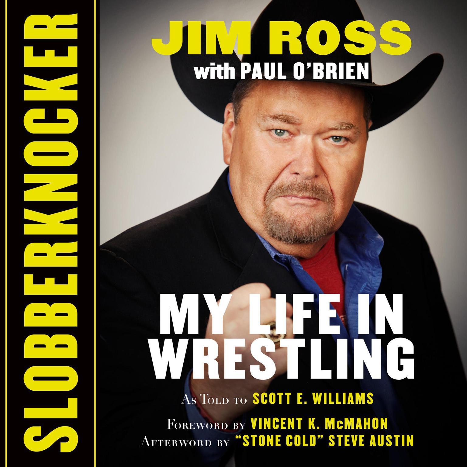 Printable Slobberknocker: My Life in Wrestling Audiobook Cover Art