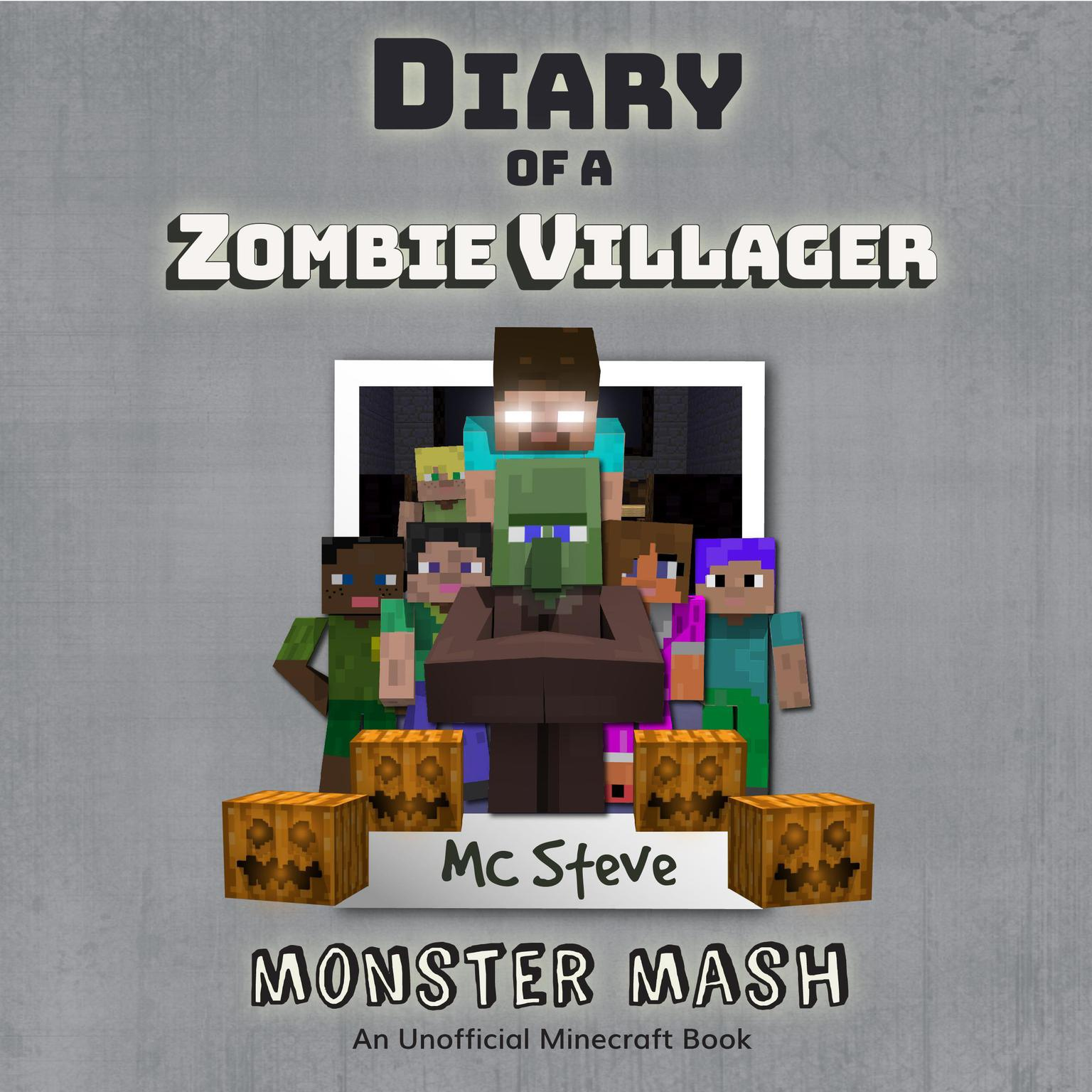 Printable Diary of a Minecraft Zombie Villager Book 5: Monster Mash (An Unofficial Minecraft Diary Book) Audiobook Cover Art