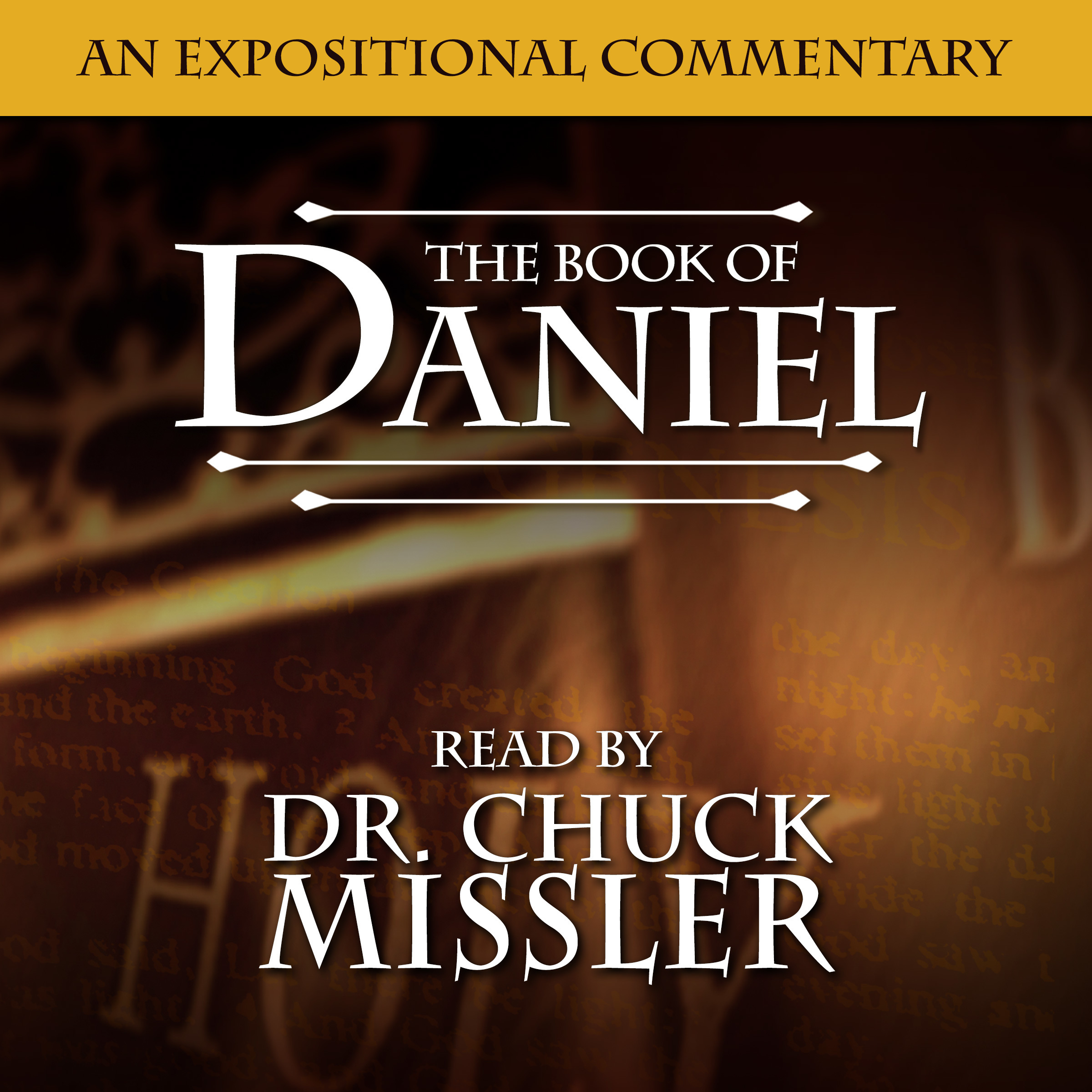 Printable The Book of Daniel: An Expositional Commentary Audiobook Cover Art