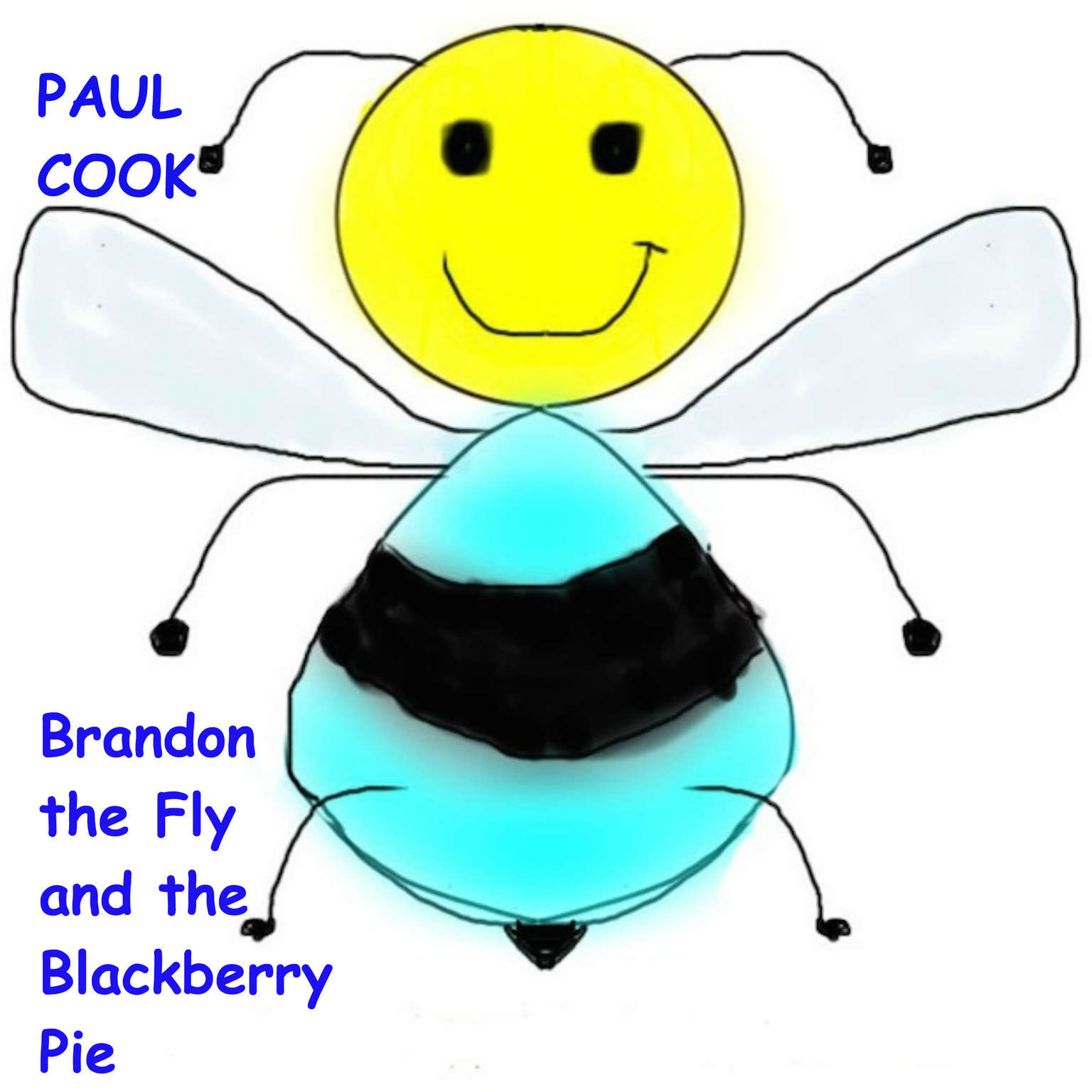 Brandon the Fly and the Blackberry Pie Audiobook, by Paul Cook