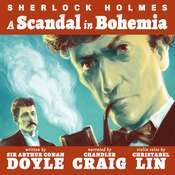 A Scandal In Bohemia Audiobook, by Sir Arthur Conan Doyle, Arthur Conan Doyle