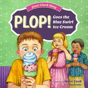 Plop! Goes the Blue Swirl Ice Cream Audiobook, by Janet Clark Shay