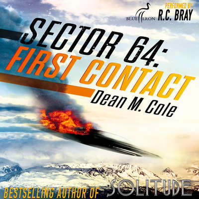 Sector 64: First Contact: A Sector 64 Prequel Novella Audiobook, by Dean M. Cole
