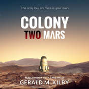 Colony Two Mars Audiobook, by Gerald M. Kilby