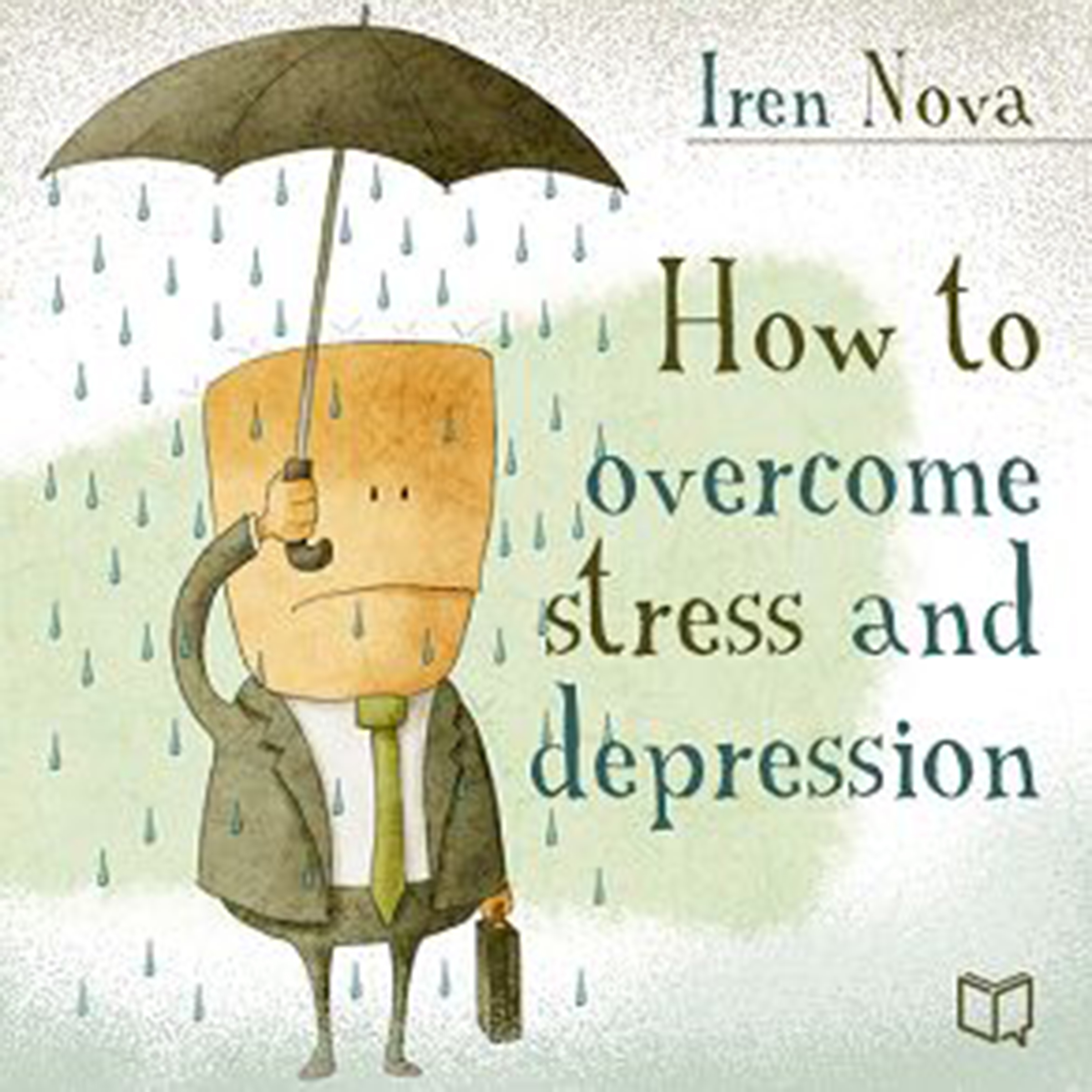 Printable How to Overcome Stress and Depression Audiobook Cover Art