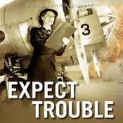 Expect Trouble Audiobook, by JoAnn Smith Ainsworth