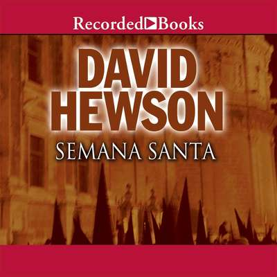 Semana Santa Audiobook, by David Hewson