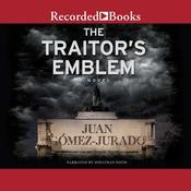 The Traitors Emblem: A Novel Audiobook, by J.G. Jurado