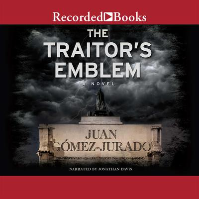 The Traitors Emblem: A Novel Audiobook, by J.G. Jurado