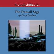 The Transall Saga Audiobook, by Gary Paulsen