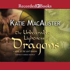The Unbearable Lightness of Dragons: Subtitle Audiobook, by Katie MacAlister