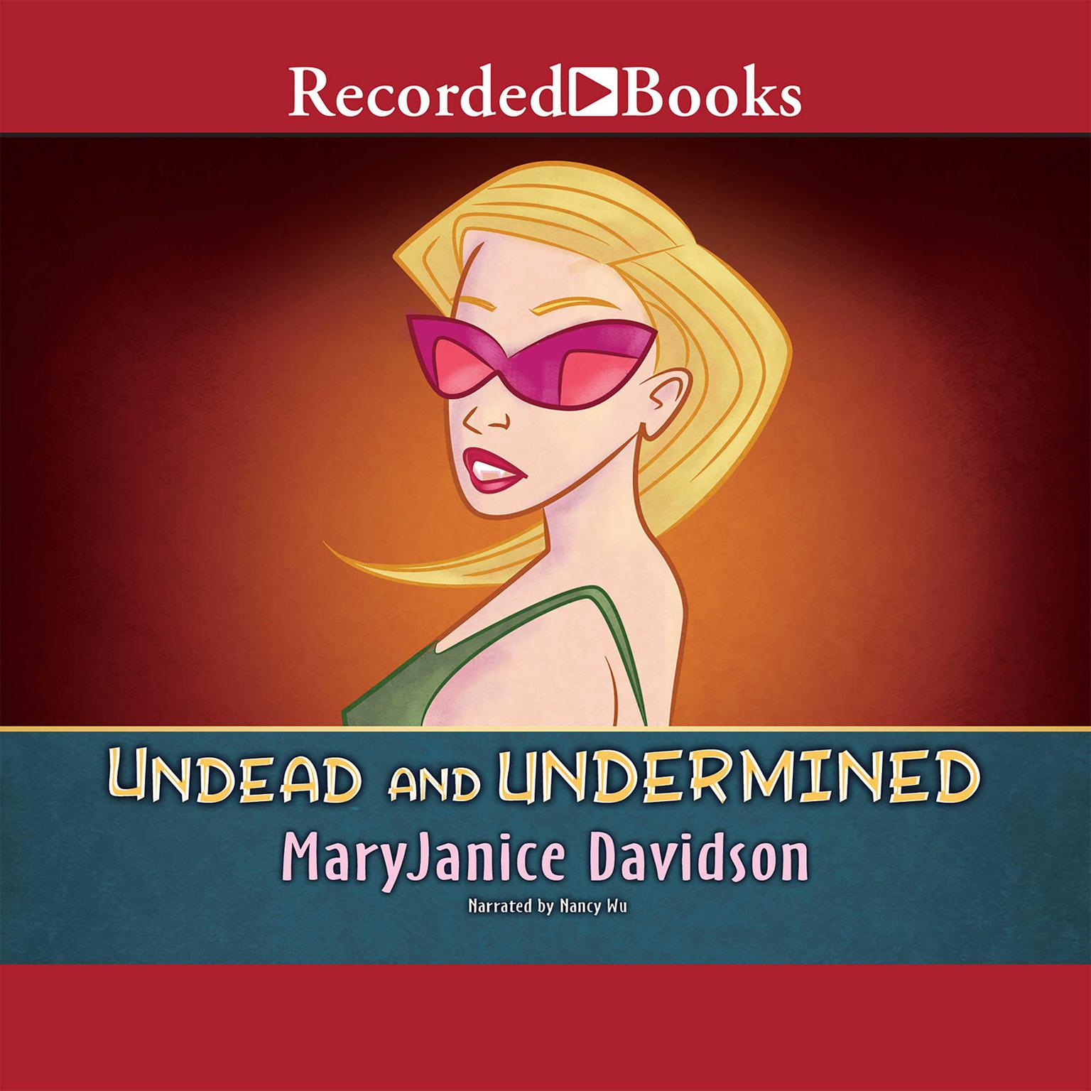 Printable Undead and Undermined: A Queen Betsy Novel Audiobook Cover Art