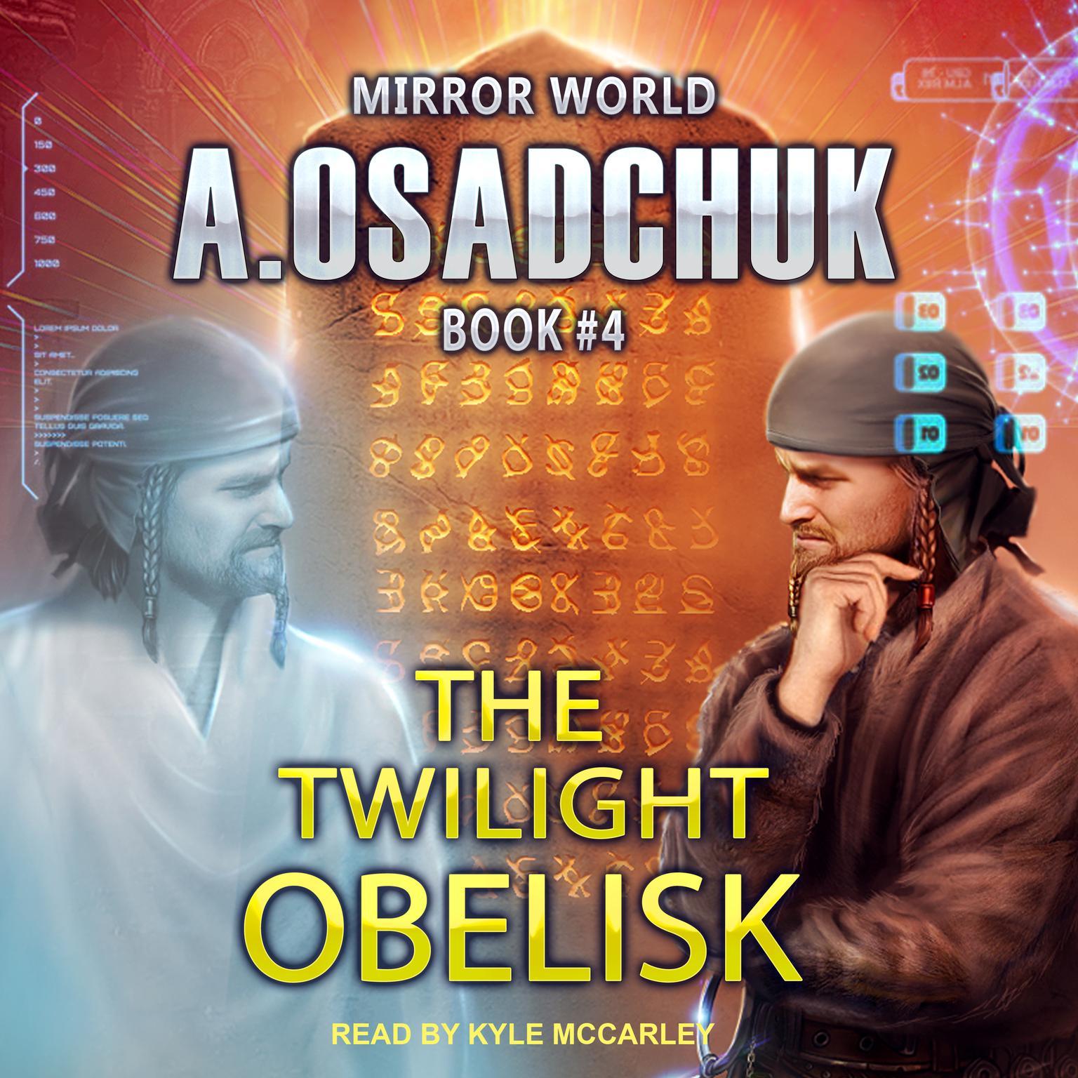The Twilight Obelisk Audiobook, by Alexey Osadchuk
