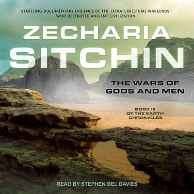 The Wars of Gods and Men Audiobook, by Zecharia Sitchin