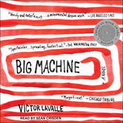 Big Machine: A Novel Audiobook, by Victor LaValle