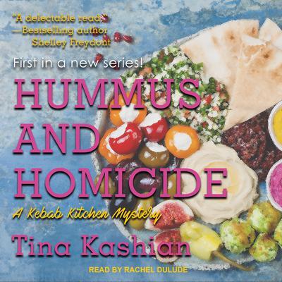 Hummus and Homicide Audiobook, by Tina Kashian
