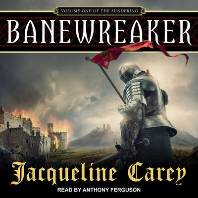Banewreaker: Volume I of The Sundering Audiobook, by Jacqueline Carey