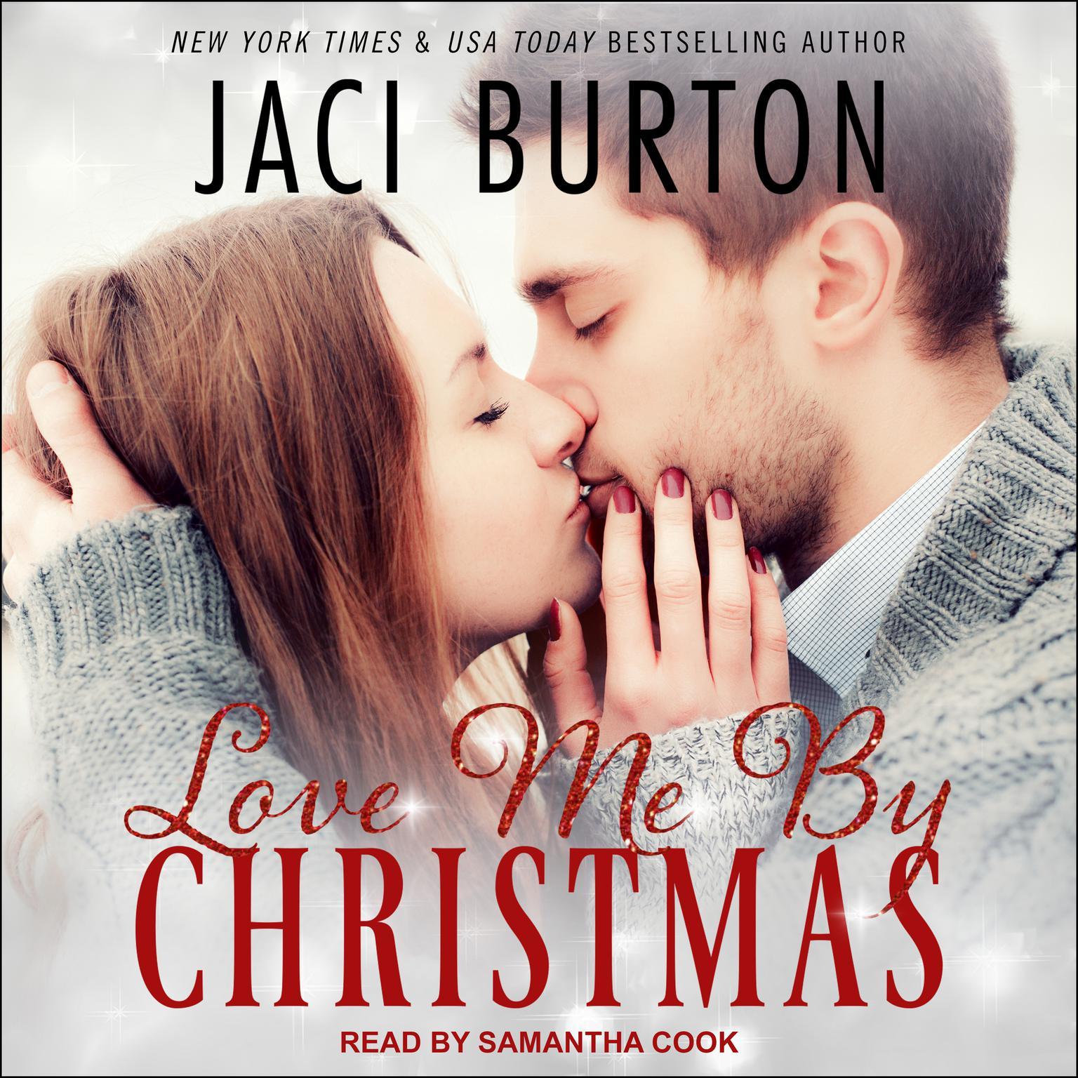 Love Me By Christmas Audiobook, by Jaci Burton
