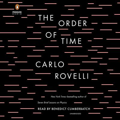 The Order of Time Audiobook, by Carlo Rovelli