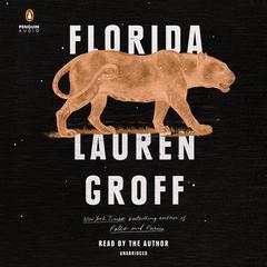 Florida Audiobook, by Lauren Groff