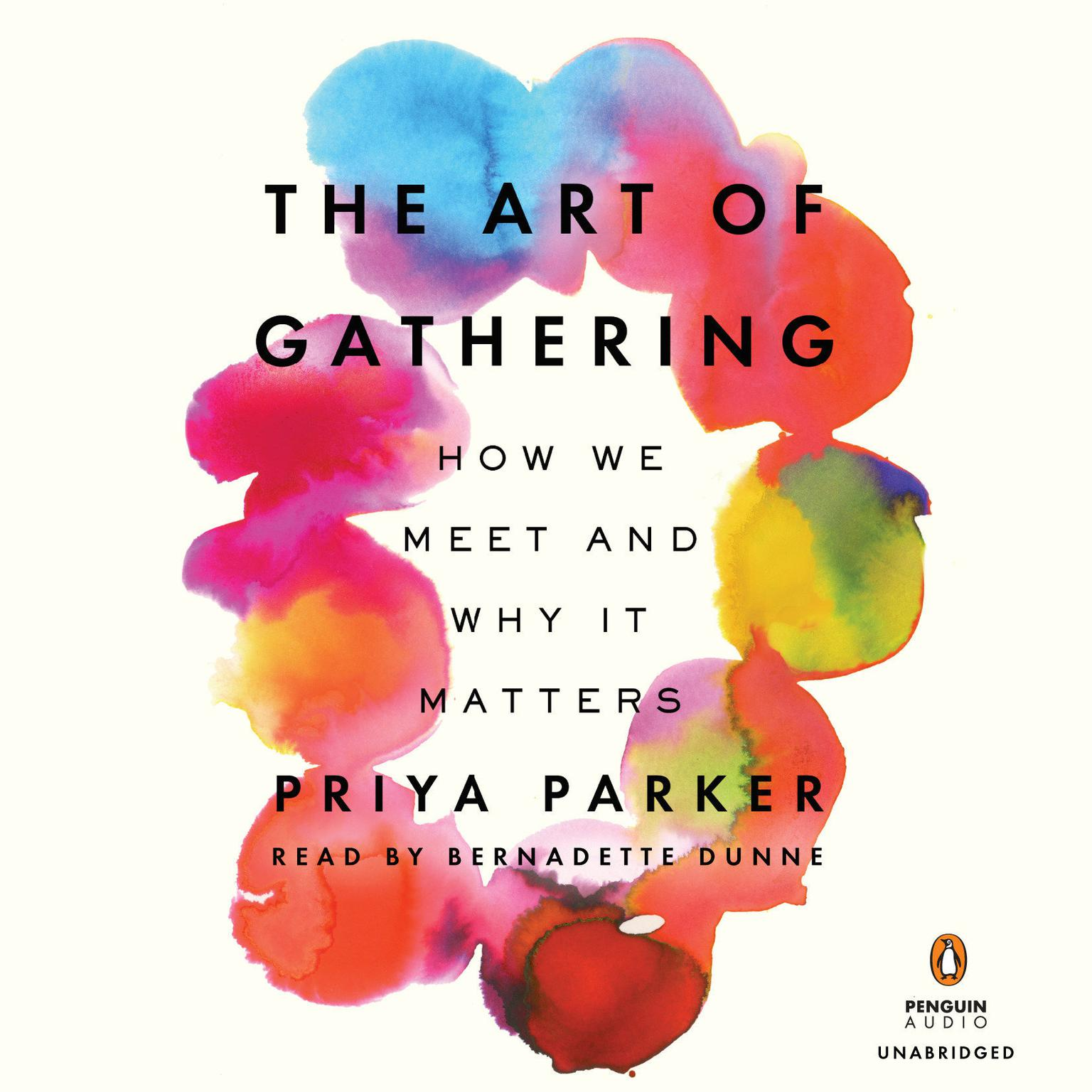 Printable The Art of Gathering: How We Meet and Why It Matters Audiobook Cover Art