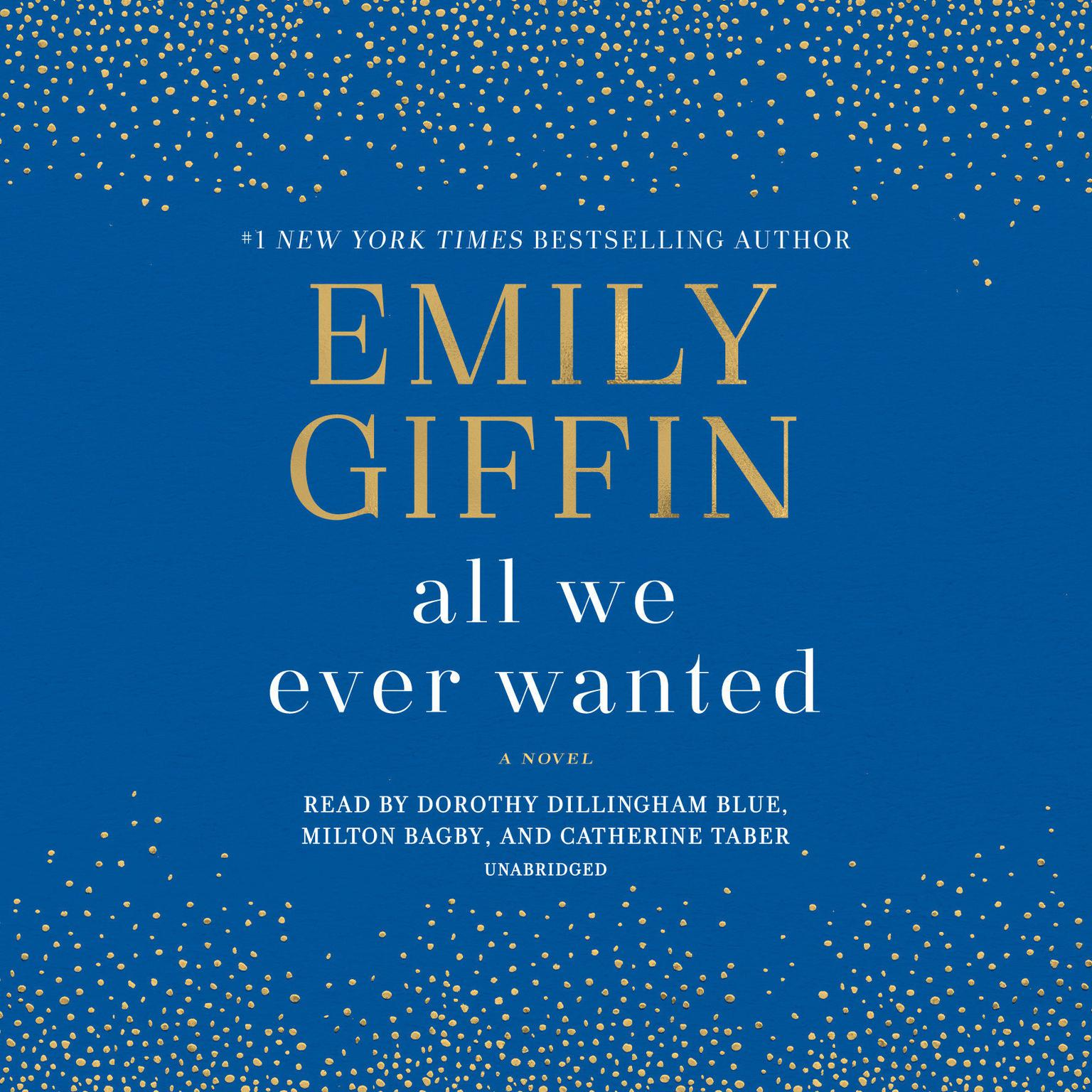 Printable All We Ever Wanted: A Novel Audiobook Cover Art