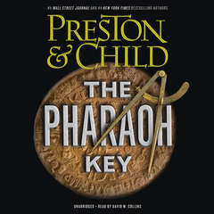 The Pharaoh Key Audiobook, by Douglas Preston, Lincoln Child