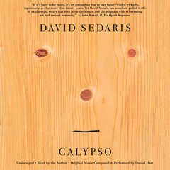 Calypso: Essays Audiobook, by David Sedaris