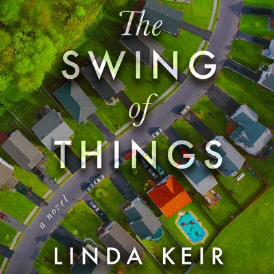 The Swing of Things Audiobook, by Linda Keir