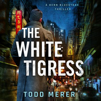 The White Tigress Audiobook, by Todd Merer
