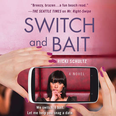 Switch and Bait Audiobook, by Ricki Schultz