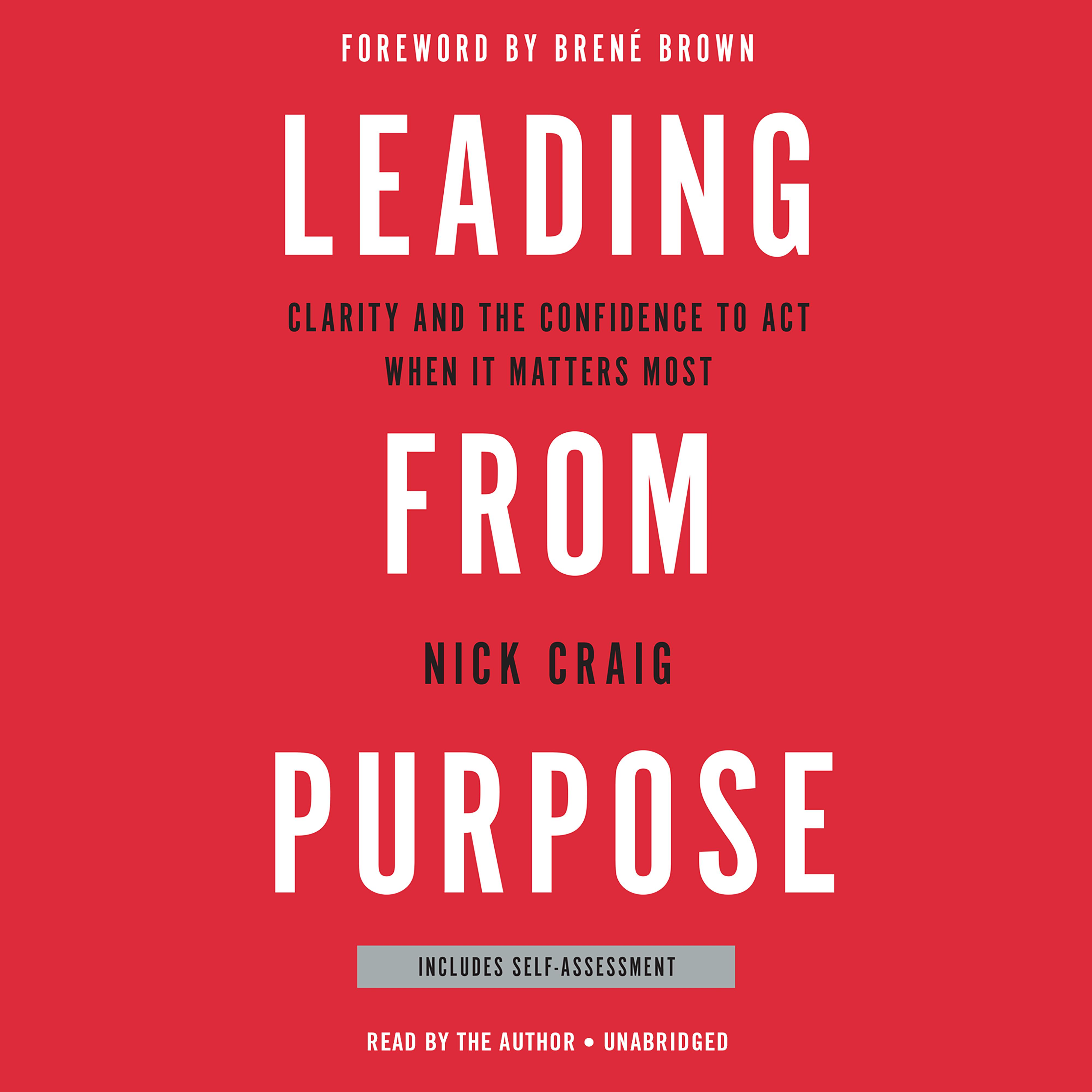 Printable Leading from Purpose: Clarity and the Confidence to Act When It Matters Most Audiobook Cover Art