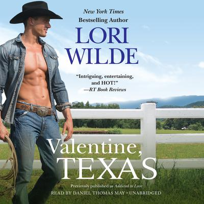Valentine, Texas Audiobook, by Lori Wilde