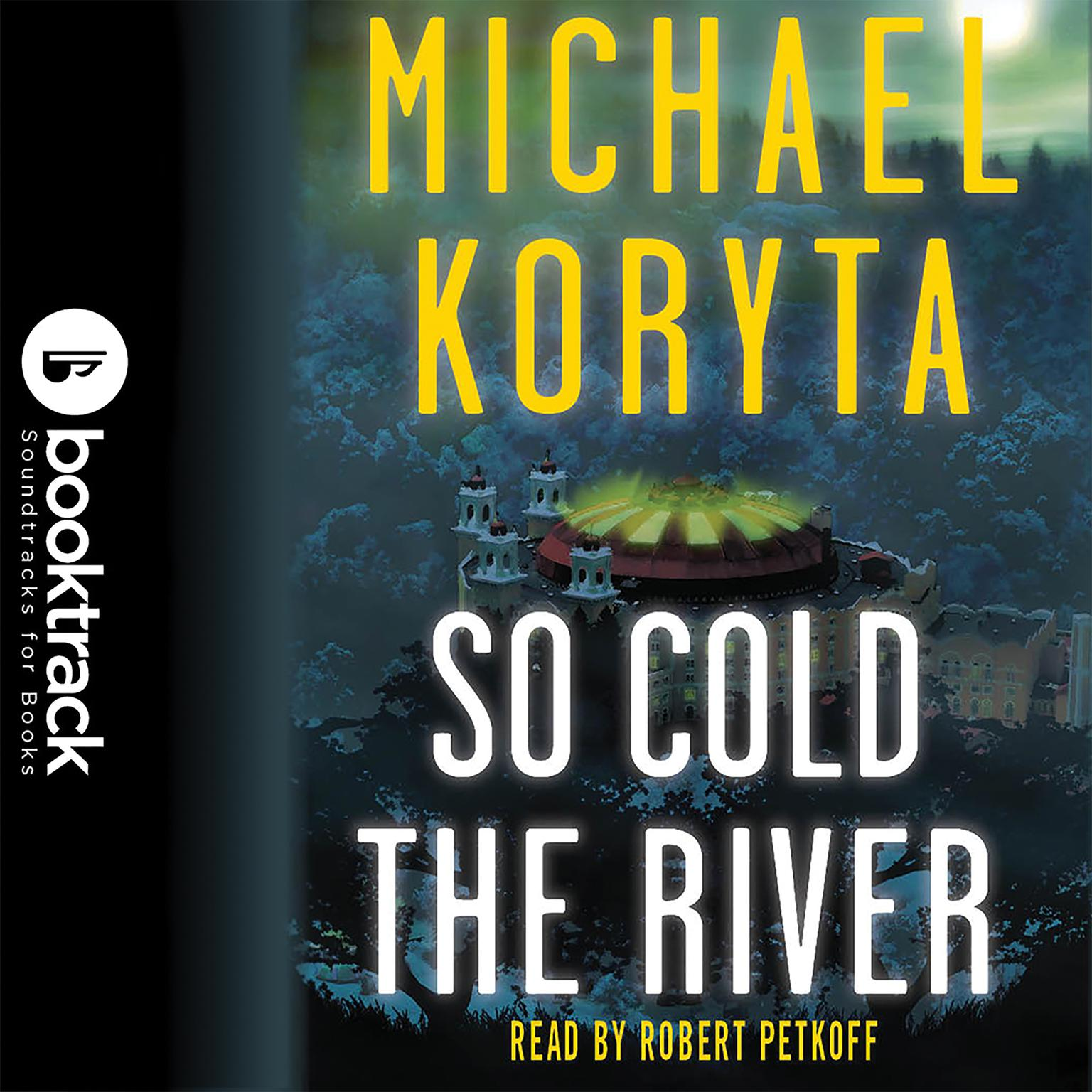 Printable So Cold the River: Booktrack Edition Audiobook Cover Art