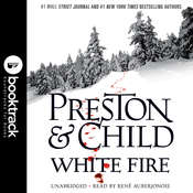 White Fire: Booktrack Edition Audiobook, by Douglas Preston, Lincoln Child