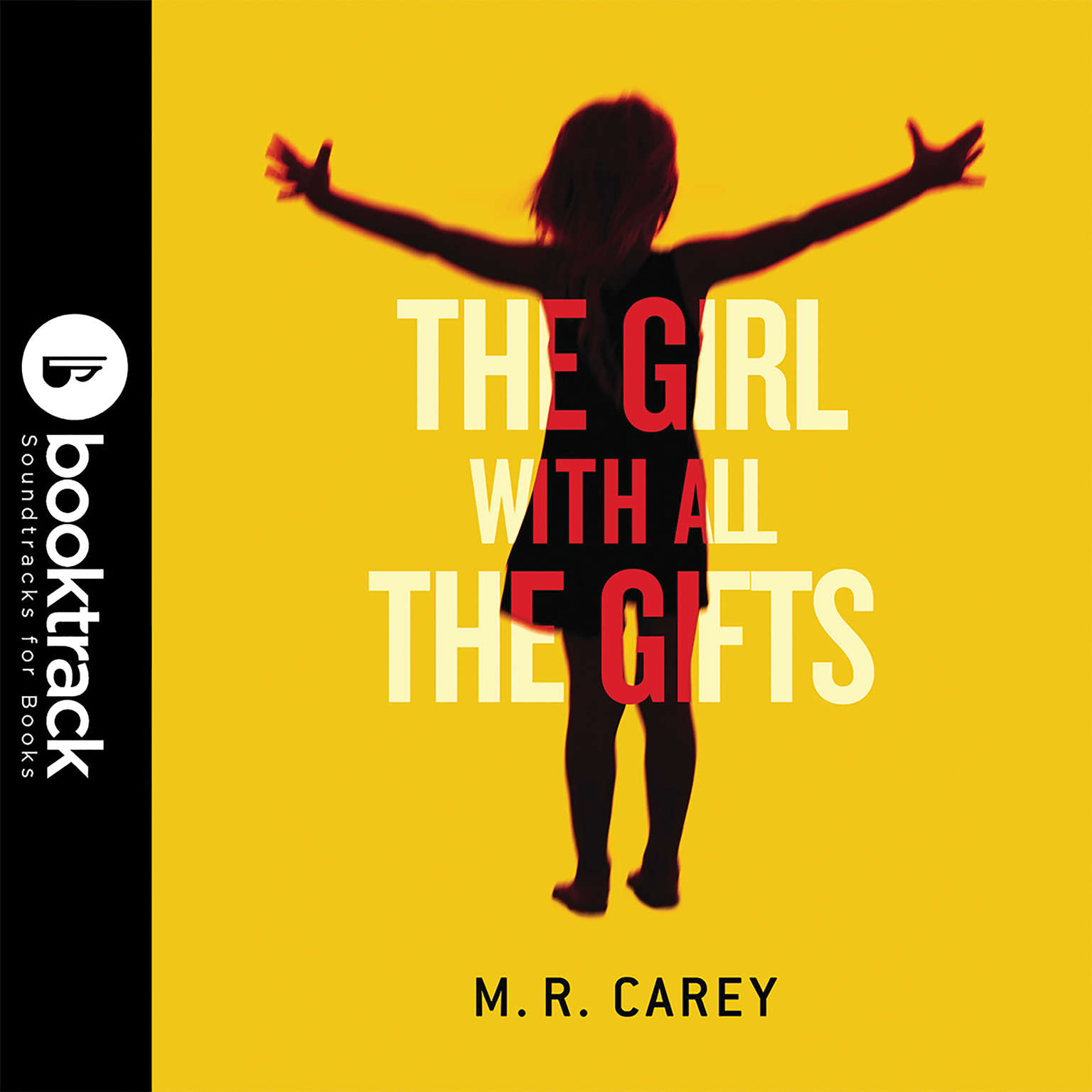 The Girl with All the Gifts: Booktrack Edition Audiobook, by M. R. Carey