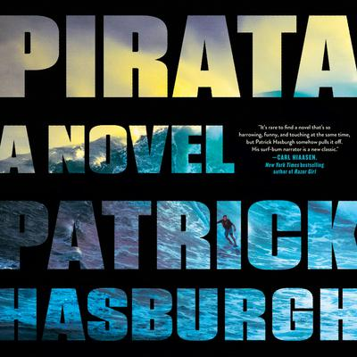 Pirata: A Novel Audiobook, by Patrick Hasburgh
